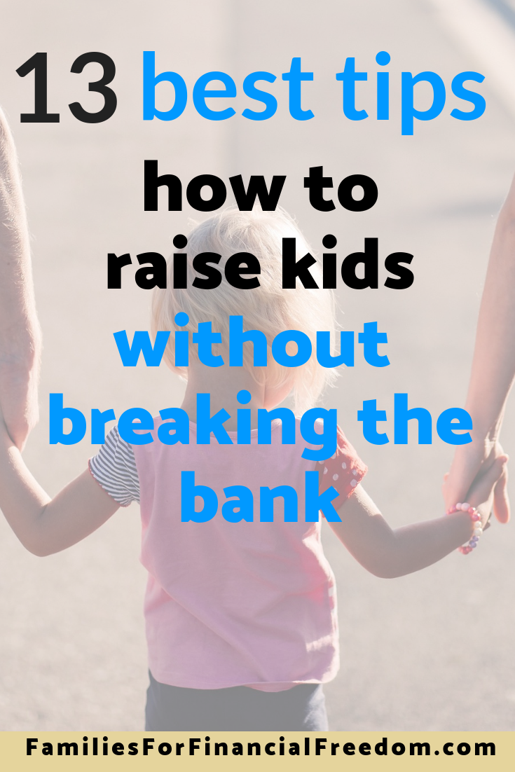 how to save money raising kids | raise kids without going broke