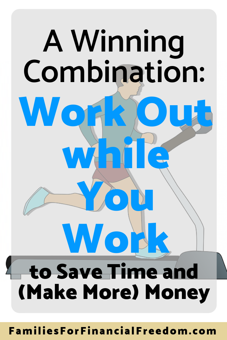 work out while you work to save time and money