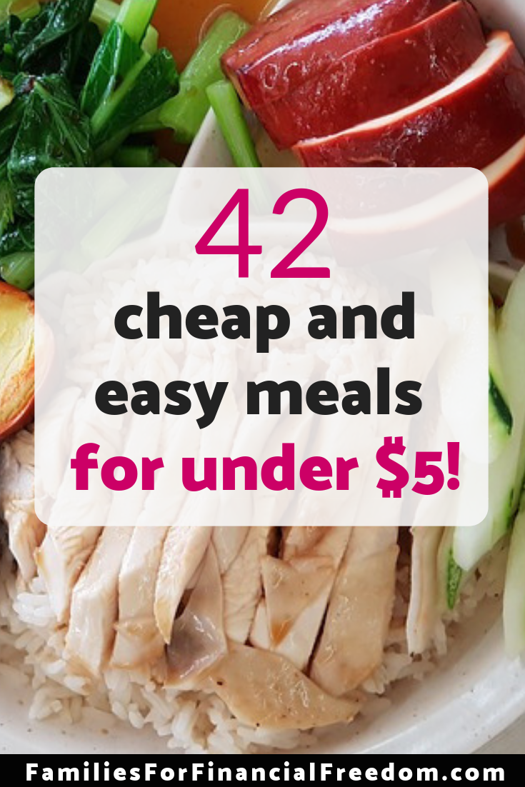 These 42 cheap, easy, budget-friendly meals for under $5 are perfect for getting food on the table fast for your hungry family!