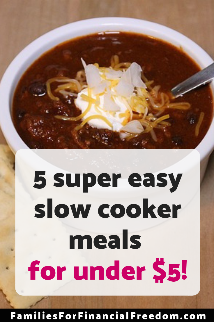 These 5 cheap, easy slow cooker meals for under $5 are perfect for dinner after work and school or for an easy meal on a busy Saturday!
