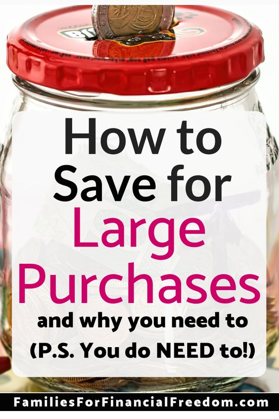 how to save for larger purchases