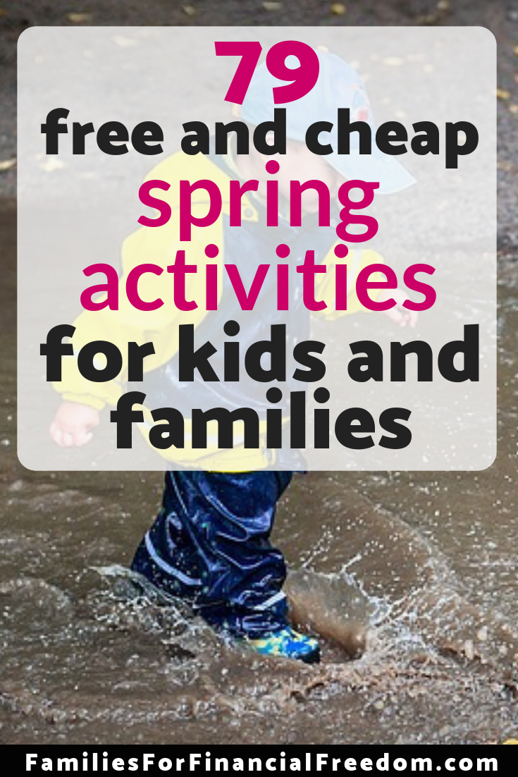 free and cheap spring activities for families
