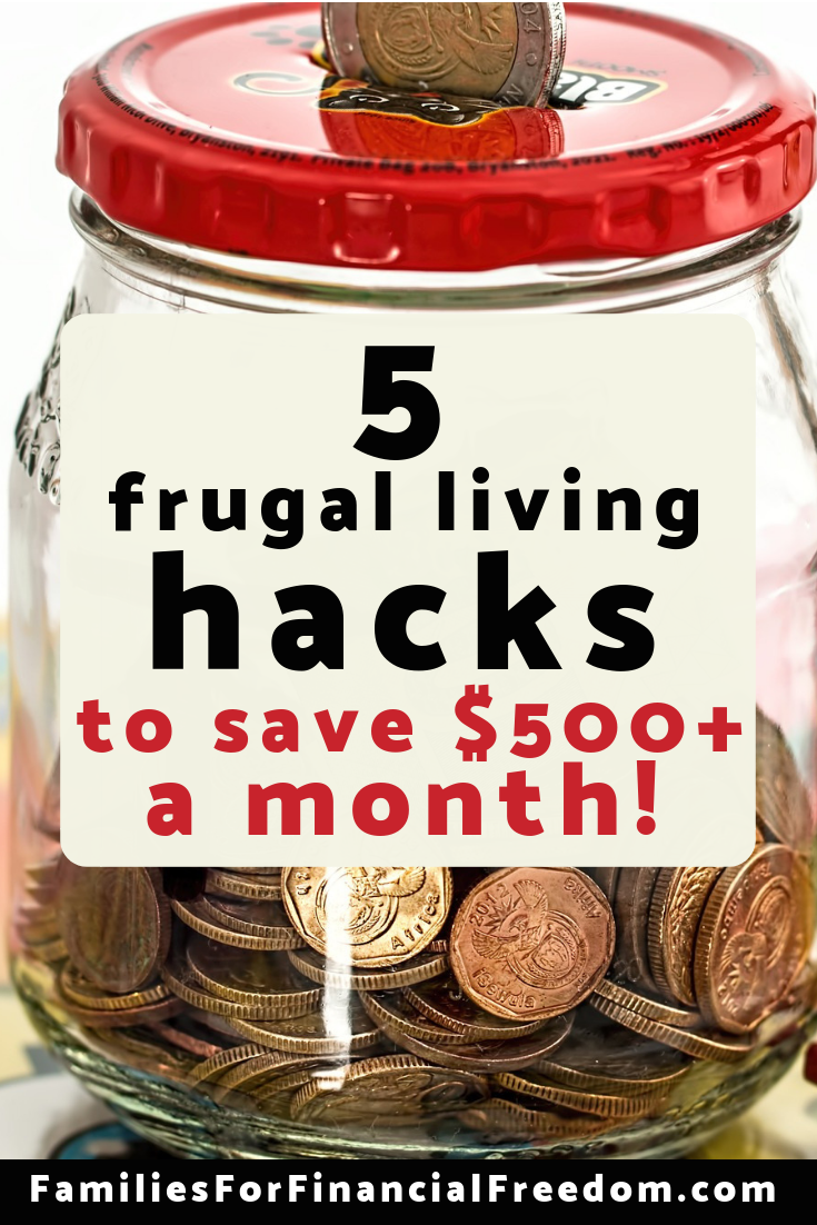 Learn 5 simple frugal living ideas to save money each month! These 5 must-know frugal living tips will help you to save $500 or more per month!