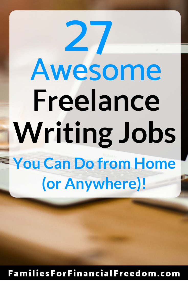 Find ideas for 27 freelance writing jobs you can do from home (or anywhere)!
