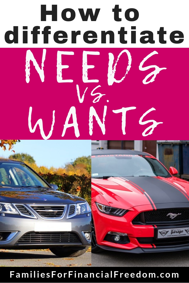 differentiate between needs versus wants