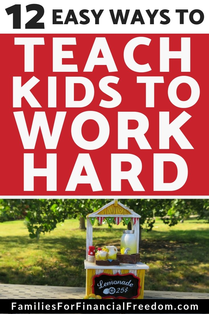 how to teach kids to work hard
