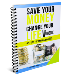 Save Your Money Change Your Life Workbook cover