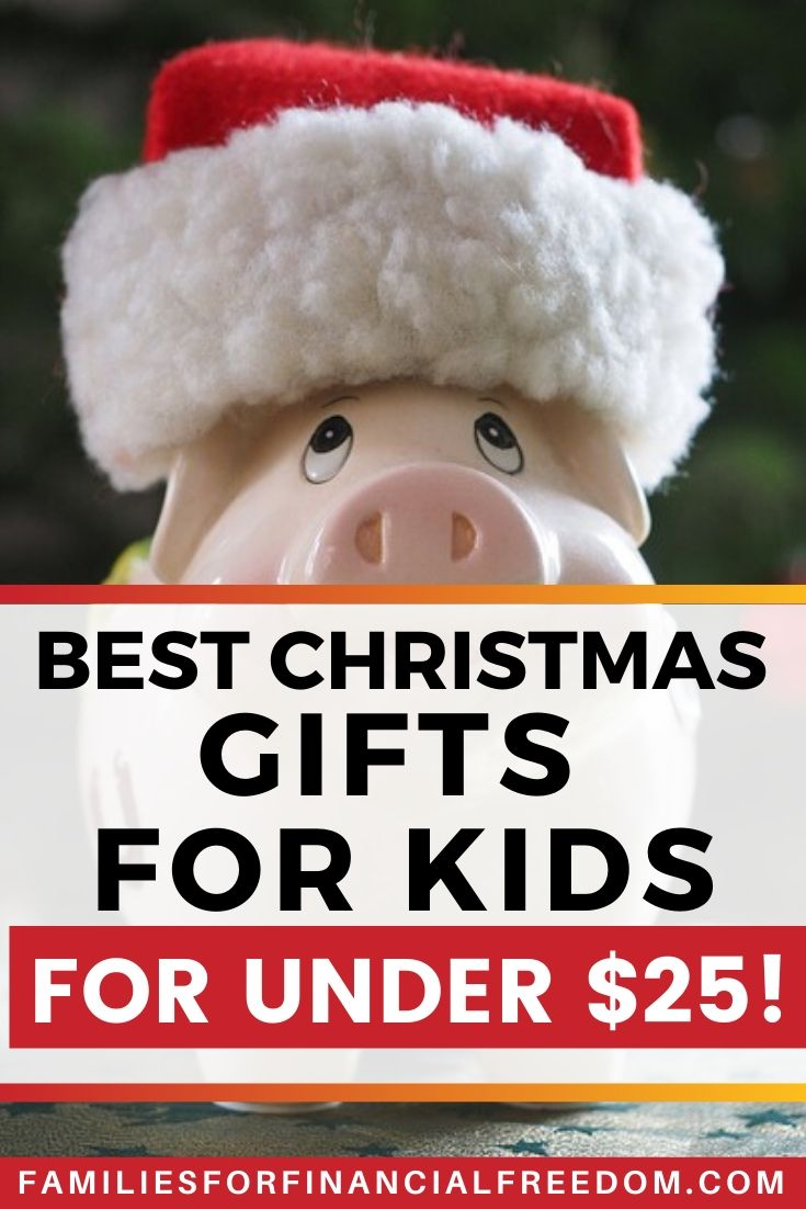 Christmas gifts for kids for under $25