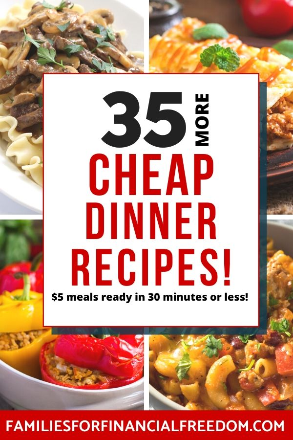 35 Cheap Dinner Ideas 30 Minute Dinner Recipes For 5 Or Less